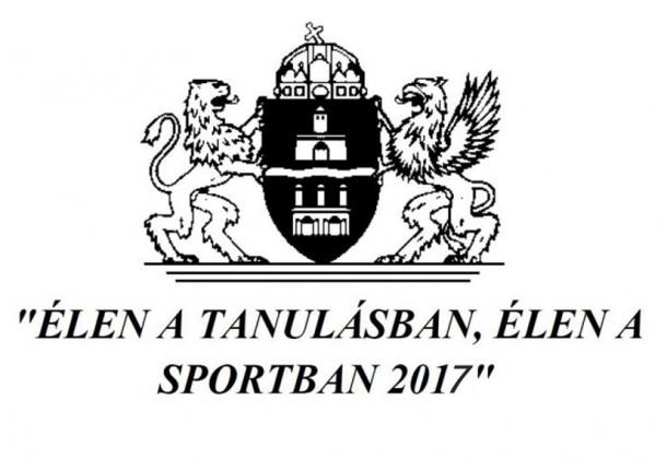 """""""ÉLEN A TANULÁSBAN, ÉLEN A SPORTBAN"""" 2017"""