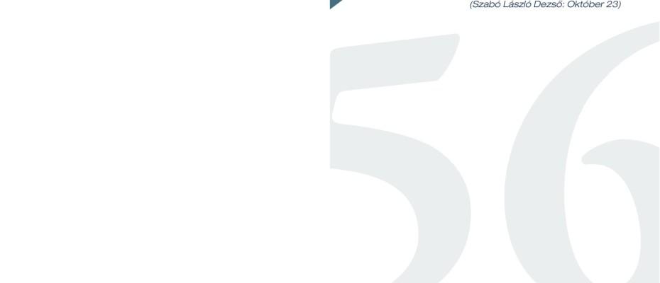 MEGEMLÉKEZÉS AZ 56-OS FORRADALOMRÓL ÉS SZABADSÁGHARCRÓL