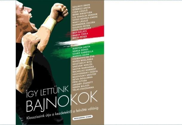 Ajánló: megjelent az Így lettünk bajnokok portrékötet